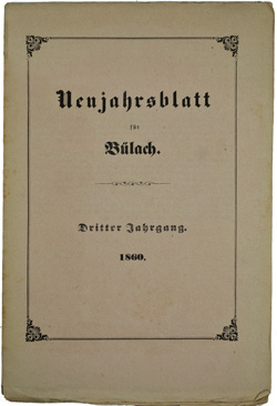 Neujahrsblatt Lesegesellschaft Bülach 1860