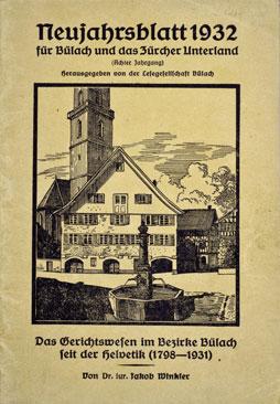 Neujahrsblatt Lesegesellschaft Bülach 1932