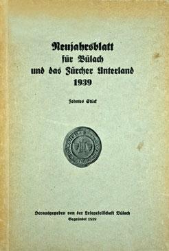 Neujahrsblatt Lesegesellschaft Bülach 1939