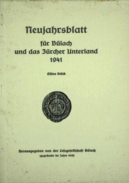 Neujahrsblatt Lesegesellschaft Bülach 1941