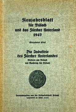 Neujahrsblatt Lesegesellschaft Bülach 1947