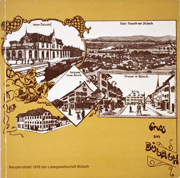 Neujahrsblatt Lesegesellschaft Bülach 1976